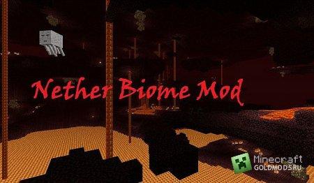 Скачать Nether Biome Mod для minecraft 1.3.1 бесплатно