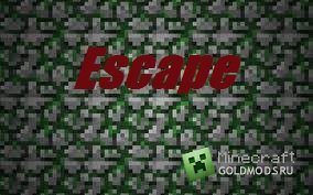 Скачать Escape-Full Version для Minecraft 1.3.2 бесплатно