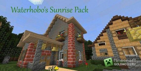 Скачать Waterhobo's Sunrise Pack 16x для Minecraft 1.4.7 бесплатно