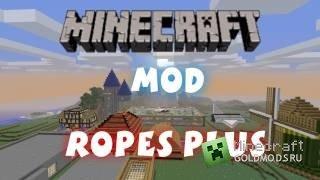 Cкачать Ropes+ для minecraft 1.5.1 бесплатно