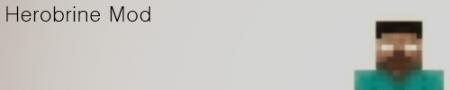 Скачать мод Herobrine Mod для Minecraft 1.5.2 бесплатно