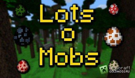 Скачать мод LotsOMobs для Minecraft 1.5.2 бесплатно