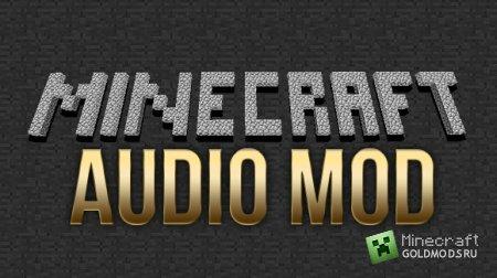 Скачать Мод Audio Mod для minecraft 1.6.2