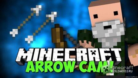 Скачать мод Arrow Cam для Minecraft 1.6.2 бесплатно