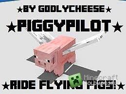 Скачать мод PiggyPilot для minecraft 1.7.2
