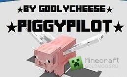 Скачать PiggyPilot mod для Minecraft 1.7.2 бесплатно