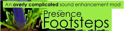 Скачать PresenceFootsteps mod для Minecraft 1.7.2 бесплатно